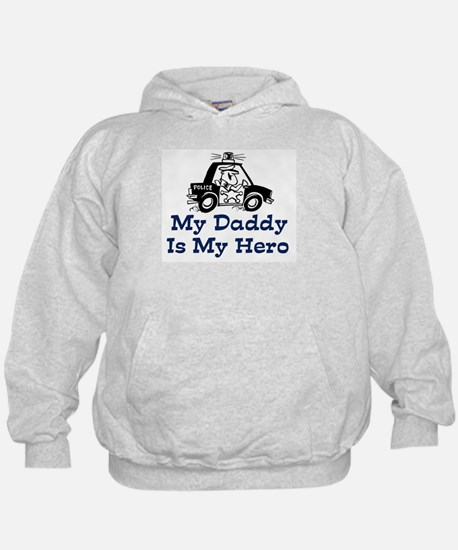 My Daddy Is My Hero (Policeman) Hoodie