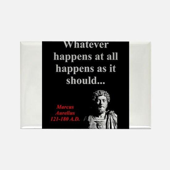 Whatever Happens At All - Marcus Aurelius Magnets