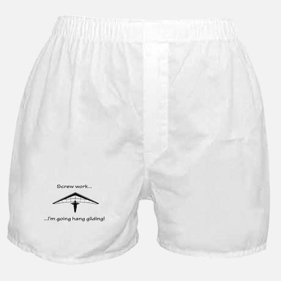 Screw Work...Going Hang Gliding Boxer Shorts