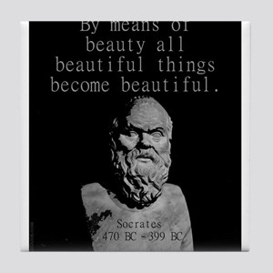By Means Of Beauty - Socrates Tile Coaster