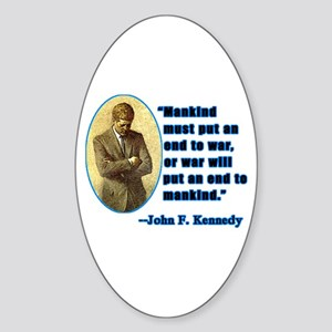 JFK Anti War Quotation Oval Sticker