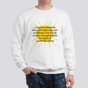 Positive Attitude Sweatshirt