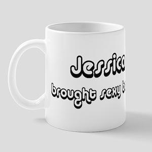 Sexy: Jessica Mug