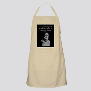 The Greatest Good Of A Man - Socrates Light Apron