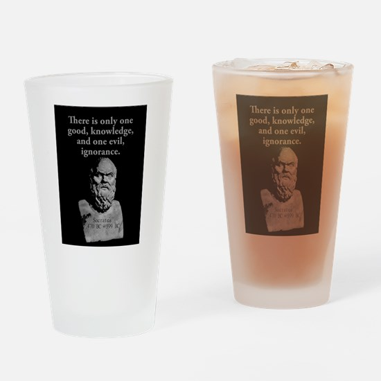 There Is Only One Good - Socrates Drinking Glass