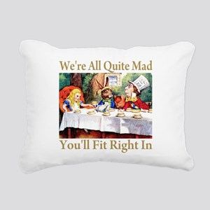 WE'RE ALL QUITE MAD Rectangular Canvas Pillow