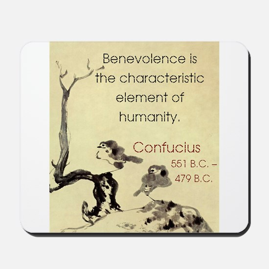 Benevolence Is The Characteristic - Confucius Mous