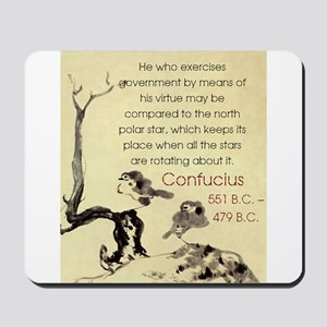 He Who Exercises Government - Confucius Mousepad