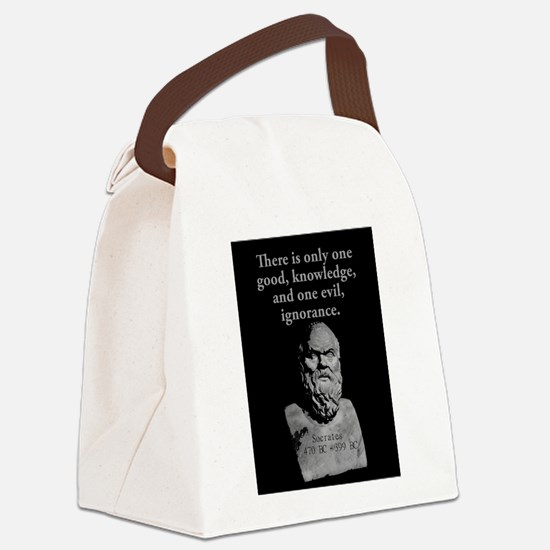 There Is Only One Good - Socrates Canvas Lunch Bag