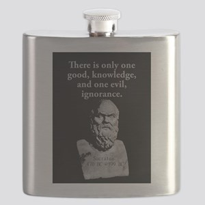 There Is Only One Good - Socrates Flask