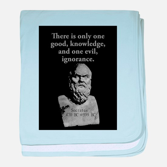 There Is Only One Good - Socrates baby blanket