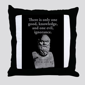 There Is Only One Good - Socrates Throw Pillow