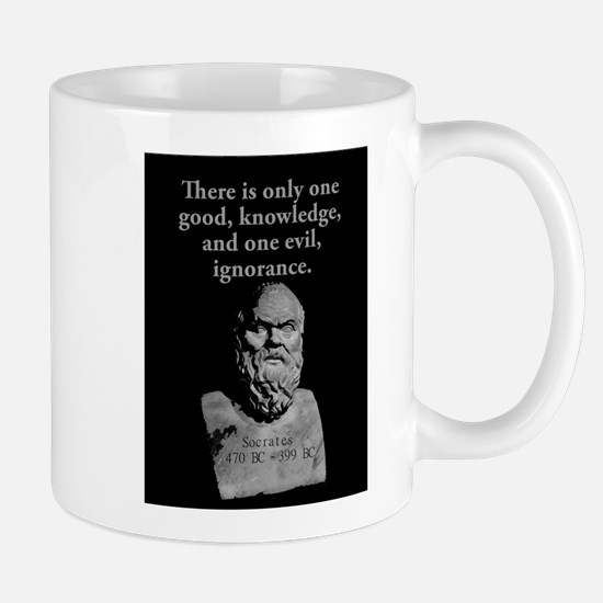 There Is Only One Good - Socrates Mug