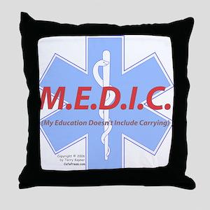 MEDIC - No Carrying! Throw Pillow