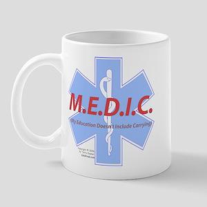 MEDIC - No Carrying! Mug