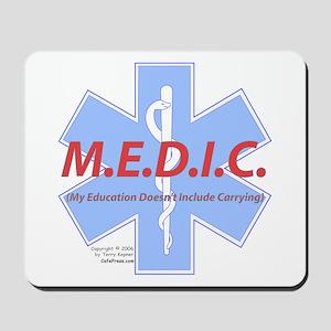 MEDIC - No Carrying! Mousepad