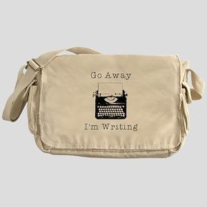Go Away - I'm Writing Messenger Bag