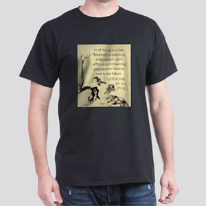 In All Things Success Depends - Confucius T-Shirt