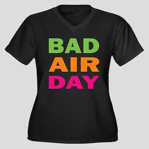 Bad Air Day Women's Plus Size V-Neck Dark T-Shirt
