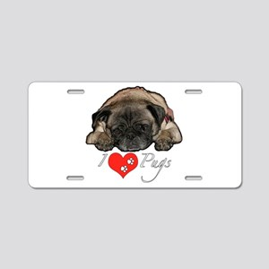 I love pugs Aluminum License Plate