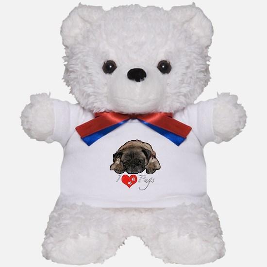 I love pugs Teddy Bear