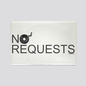 No Requests Rectangle Magnet