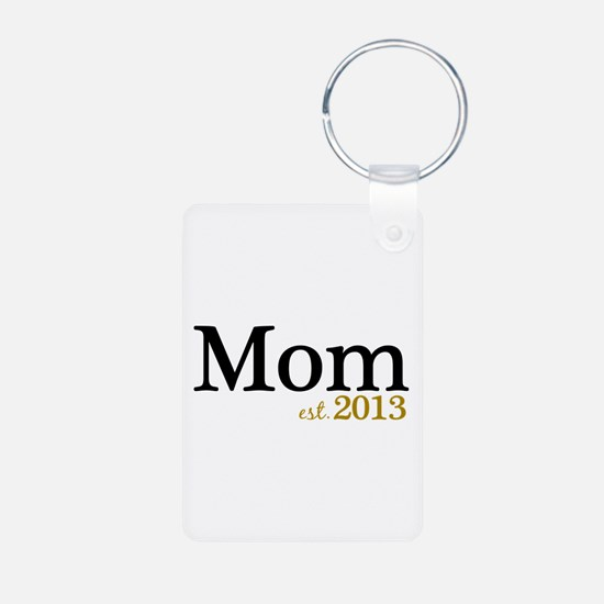 New Mom Est 2013 Keychains