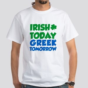Irish Today Greek Tomorrow T-Shirt