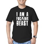 I am a F**king Beast Men's Fitted T-Shirt (dark)