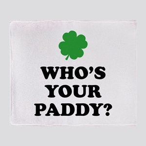Who's Your Paddy? Throw Blanket