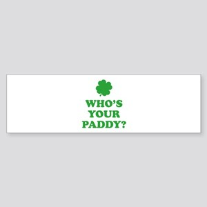 Who's Your Paddy? Sticker (Bumper)
