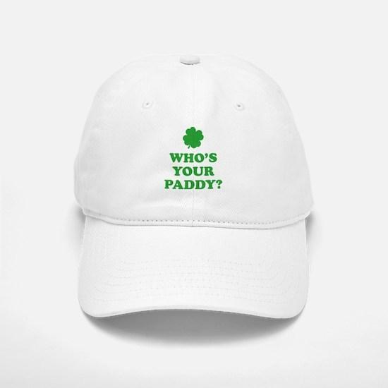 Who's Your Paddy? Baseball Baseball Cap