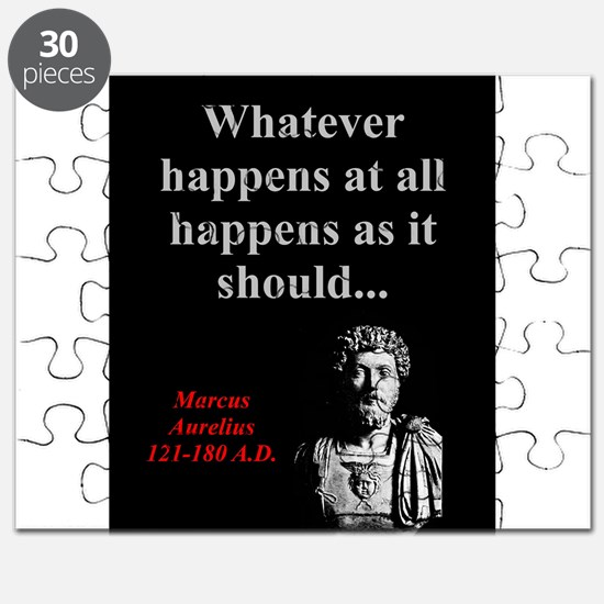 Whatever Happens At All - Marcus Aurelius Puzzle