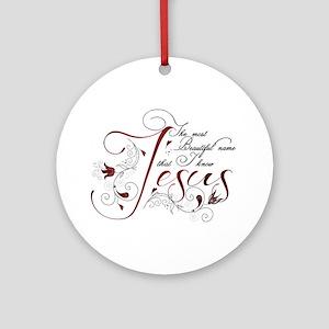 Beautiful name of Jesus Ornament (Round)