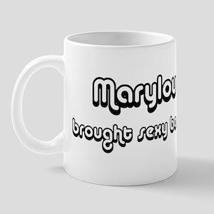 Sexy: Marylou Mug