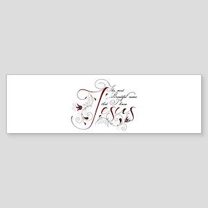 Beautiful name of Jesus Bumper Sticker