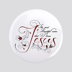 "Beautiful name of Jesus 3.5"" Button"