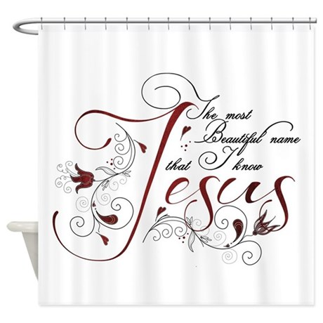 Beautiful Name Of Jesus Shower Curtain By Sweetsisters