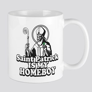 Saint Patrick is my Homeboy Mug