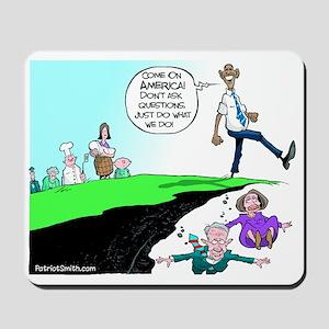 Anti Obama Over A Cliff Mousepad