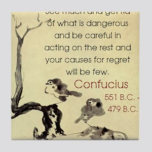 See Much And Get Rid Of - Confucius Tile Coaster