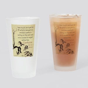 See Much And Get Rid Of - Confucius Drinking Glass