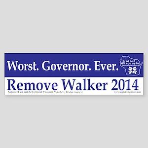 Worst. Governor. Ever. Bumper Sticker