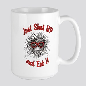 Shut UP and Eat It Large Mug