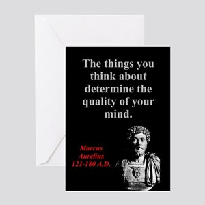 The Things You Think About - Marcus Aurelius Greet