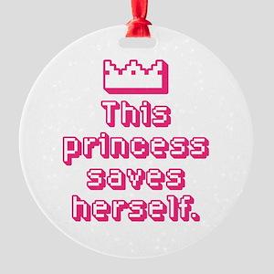 This Princess Saves Herself Ornament