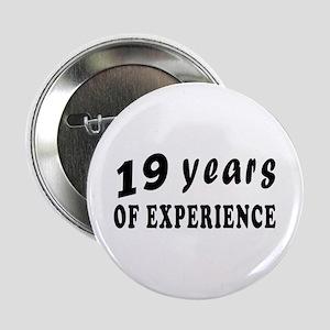 """19 years birthday designs 2.25"""" Button"""