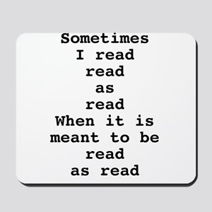 Read read as read Mousepad