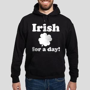 Irish for a day! Hoodie (dark)