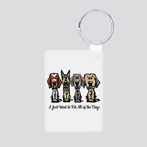 I Just Want to Pet All of the Dogs Keychains